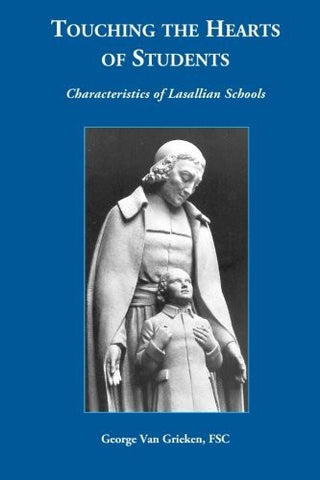 Touching the Hearts of Students: Characteristics of Lasallian Schools