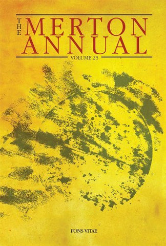 The Merton Annual, Volume 25: Studies in Culture, Spirituality, and Social Concerns (The Merton Annual series)