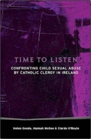 Time to Listen: Confronting Child Sexual Abuse by Catholic Clergy