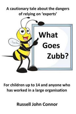 What Goes Zubb? a Cautionary Tale about the Dangers of Relying on 'Experts'