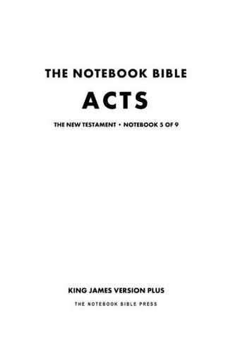 The Notebook Bible - New Testament - Volume 5 of 9 - Acts