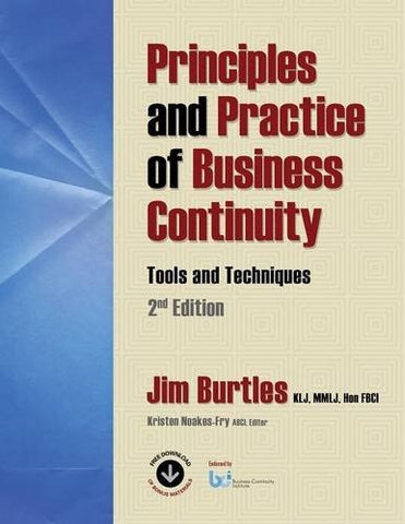 Principles and Practices of Business Continuity: Tools and Techniques Second Edition