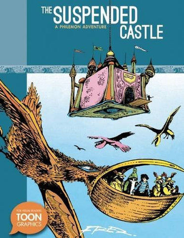 The Suspended Castle: A Philemon Adventure: A TOON Graphic (The Philemon Adventures)