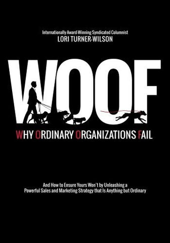 Woof: Why Ordinary Organizations Fail