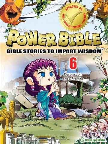 Power Bible: Bible Stories to Impart Wisdom, # 6 - Destruction and a Promise.