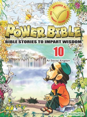 Power Bible: Bible Stories to Impart Wisdom, # 10 - An Eternal Kingdom.