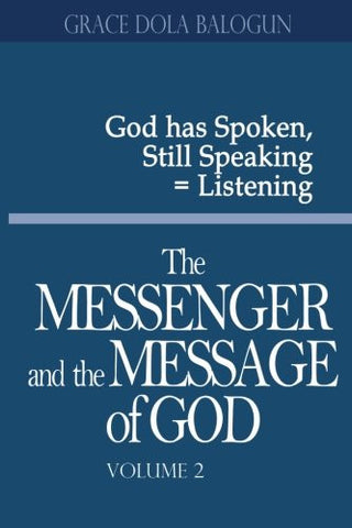 The Messenger and the Message of God, Vol. 2