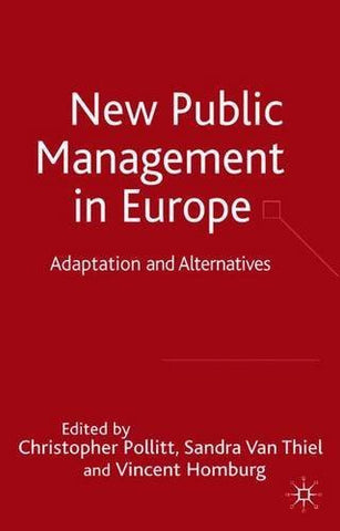 New Public Management in Europe: Adaptation and Alternatives