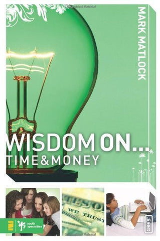 Wisdom On ... Time and Money (invert)