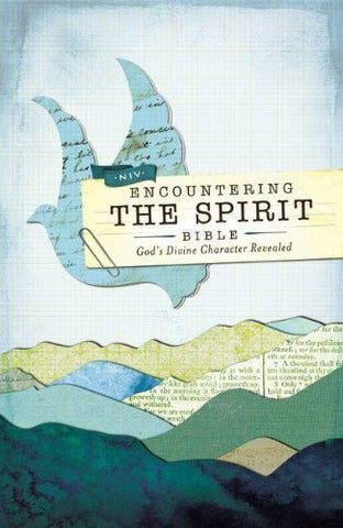 NIV, Encountering the Spirit Bible, Hardcover: Discover the Power of the Holy Spirit (Encounter Bible)