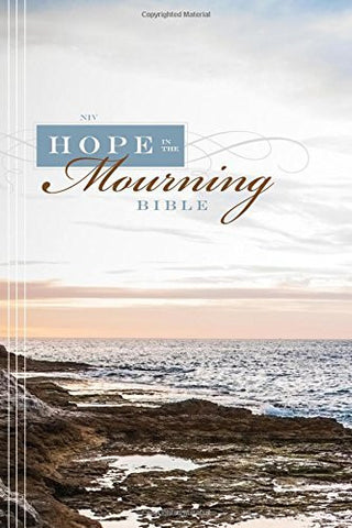 NIV, Hope in the Mourning Bible, Hardcover: Finding Strength Through God's Eternal Perspective