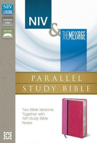 NIV, The Message, Parallel Study Bible, Imitation Leather, Pink/Red, Lay Flat: Two Bible Versions Together with NIV Study Bible Notes