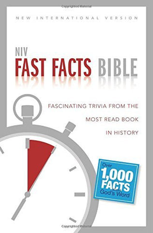 NIV, Fast Facts Bible, Paperback: Fascinating Trivia from the Most Read Book in History