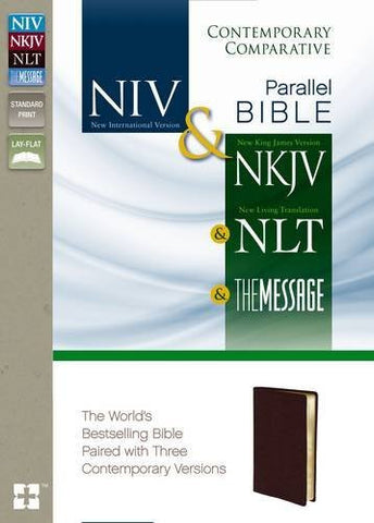 NIV, NKJV, NLT, The Message, Contemporary Comparative Parallel Bible, Bonded Leather, Burgundy: The World's Bestselling Bible Paired with Three Contemporary Versions