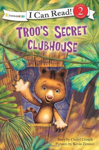Troo's Secret Clubhouse (I Can Read! / Rainforest Friends)