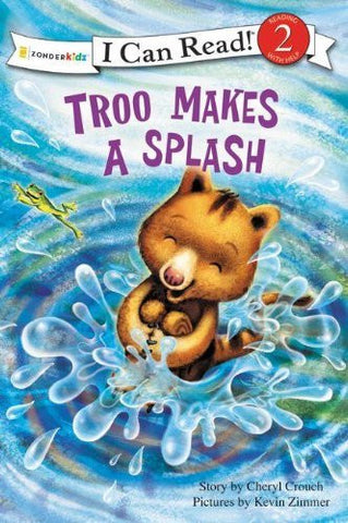 Troo Makes a Splash (I Can Read! / Rainforest Friends)