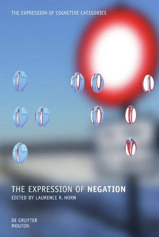 The Expression of Negation (Expression of Cognitive Categories)