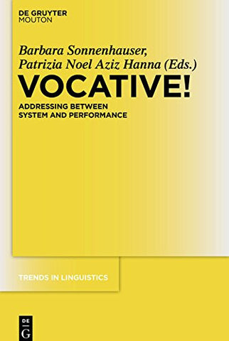Vocative! (Trends in Linguistics. Studies and Monographs [Tilsm])