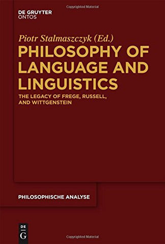 Philosophy of Language and Linguistics (Philosophische Analyse / Philosophical Analysis)