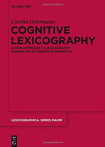 OSTERMANN: COGNITIVE LEXICOGRAPHY LEXSM (Lexicographica: Series Maior)