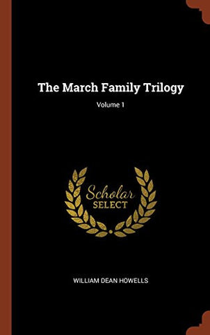 The March Family Trilogy; Volume 1