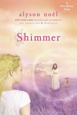 Shimmer (A Riley Bloom Book)