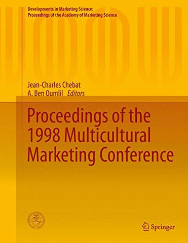 Proceedings of the 1998 Multicultural Marketing Conference (Developments in Marketing Science: Proceedings of the Academy of Marketing Science)