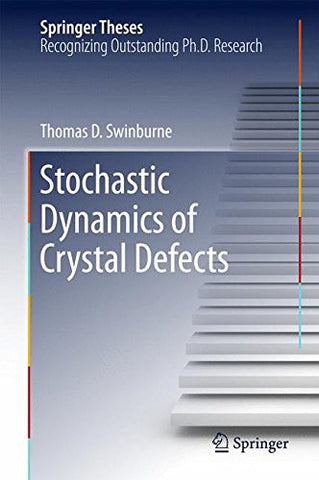 Stochastic Dynamics of Crystal Defects (Springer Theses)