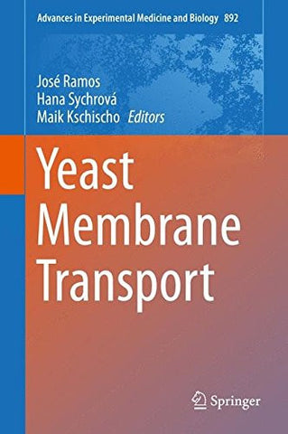 Yeast Membrane Transport (Advances in Experimental Medicine and Biology)