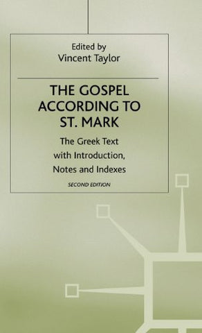 The Gospel According to St Mark