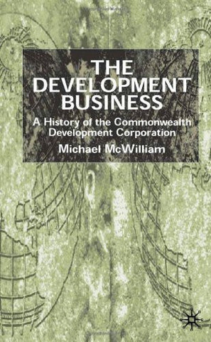 The Development Business: A History of the Commonwealth Development Corporation