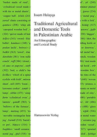 Traditional Agricultural and Domestic Tools in Palestinian Arabic: An Ethnographic and Lexical Study (Semitica Viva)