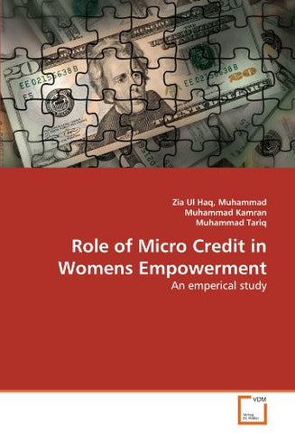 Role of Micro Credit in Womens Empowerment: An emperical study