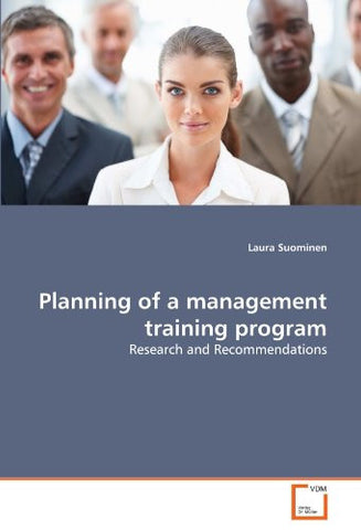 Planning of a management training program: Research and Recommendations