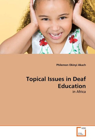 Topical Issues in Deaf Education: in Africa