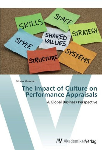 The Impact of Culture on Performance Appraisals: A Global Business Perspective