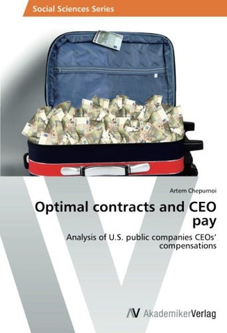 Optimal contracts and CEO pay: Analysis of U.S. public companies CEOs' compensations