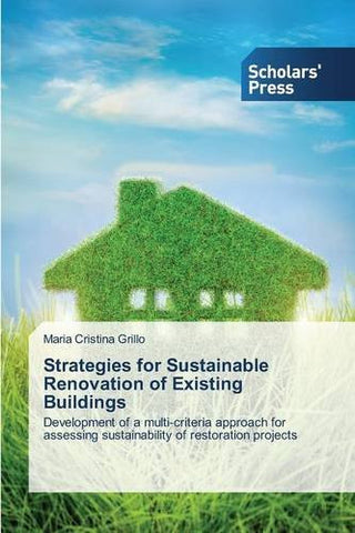 Strategies for Sustainable Renovation of Existing Buildings