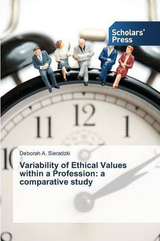 Variability of Ethical Values within a Profession: a comparative study