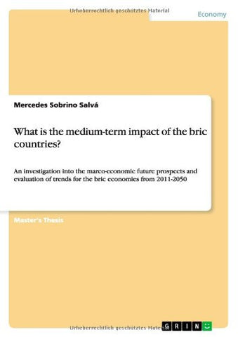 What Is the Medium-Term Impact of the Bric Countries?