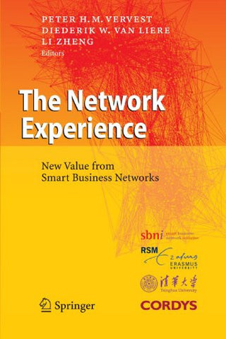 The Network Experience: New Value from Smart Business Networks