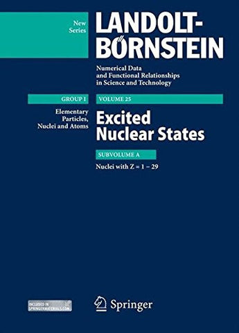 Z = 1-29. Excited Nuclear States (Landolt-Börnstein: Numerical Data and Functional Relationships in Science and Technology - New Series)