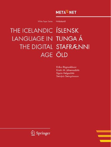 The Icelandic Language in the Digital Age (White Paper Series) (English and Icelandic Edition)