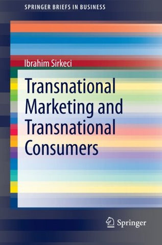 Transnational Marketing and Transnational Consumers (SpringerBriefs in Business)
