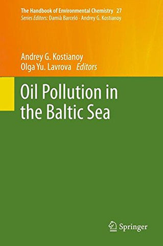 Oil Pollution in the Baltic Sea (The Handbook of Environmental Chemistry)