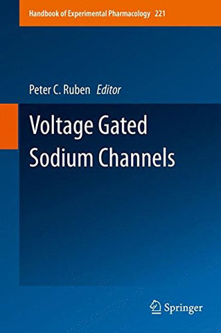Voltage Gated Sodium Channels (Handbook of Experimental Pharmacology)