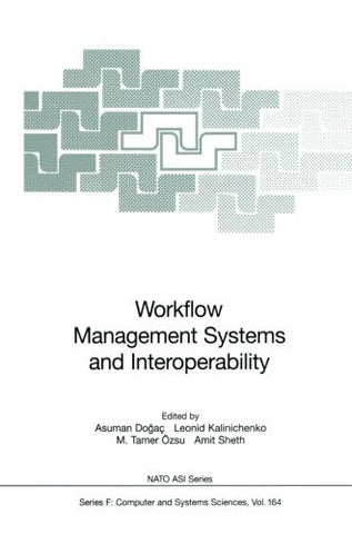 Workflow Management Systems and Interoperability (Nato ASI Subseries F:)