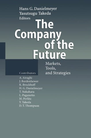 The Company of the Future: Markets, Tools, and Strategies