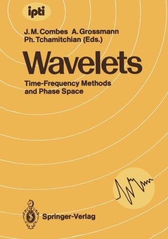 Wavelets: Time-Frequency Methods and Phase Space (inverse problems and theoretical imaging)