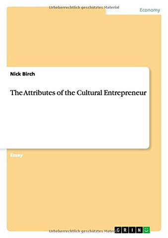 The Attributes of the Cultural Entrepreneur